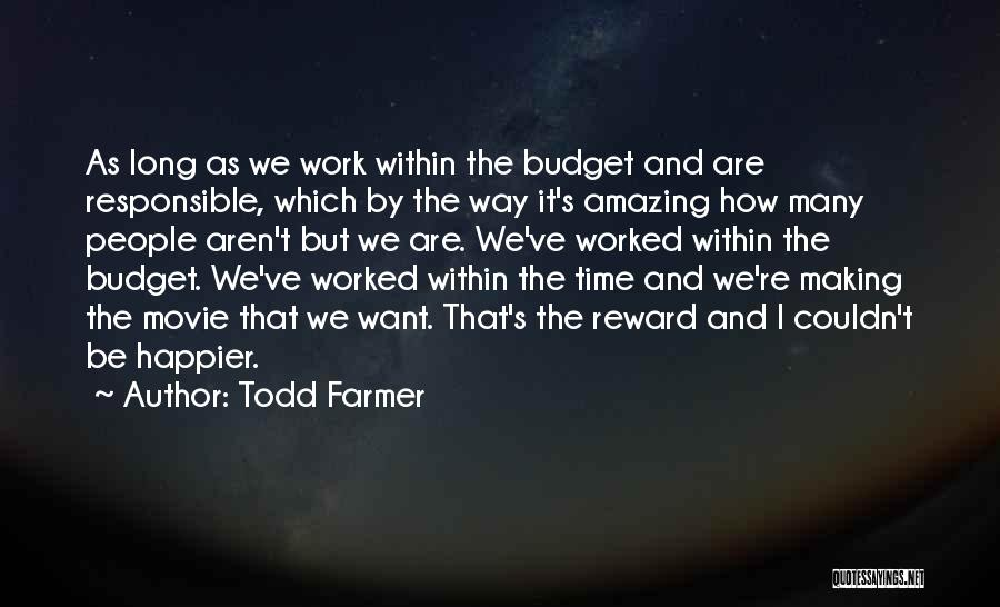 It's Amazing How Quotes By Todd Farmer