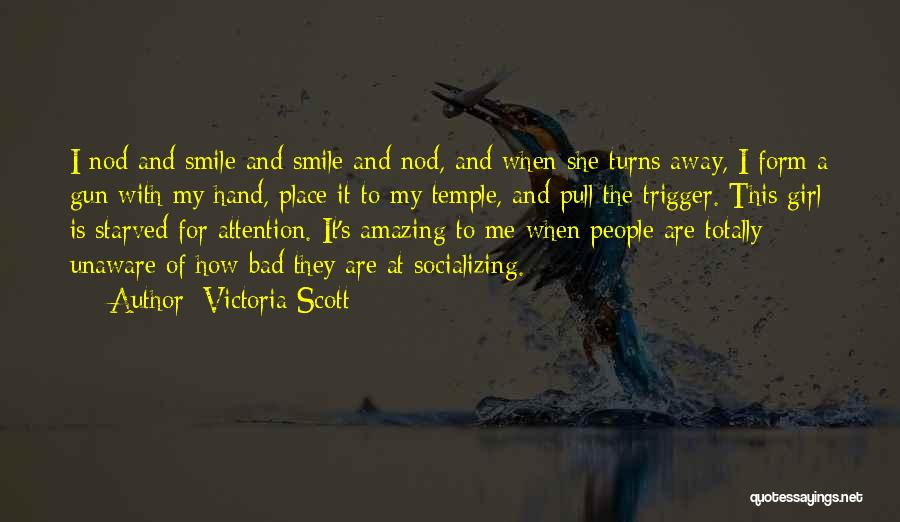 It's Amazing How Quotes By Victoria Scott