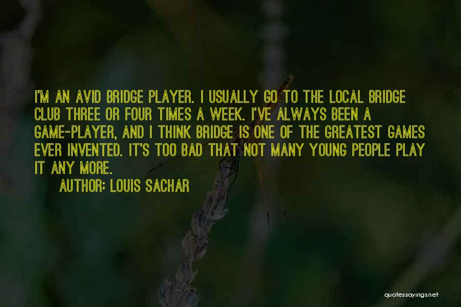 It's Been A Bad Week Quotes By Louis Sachar