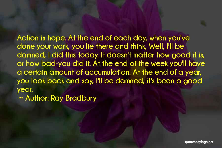 It's Been A Bad Week Quotes By Ray Bradbury