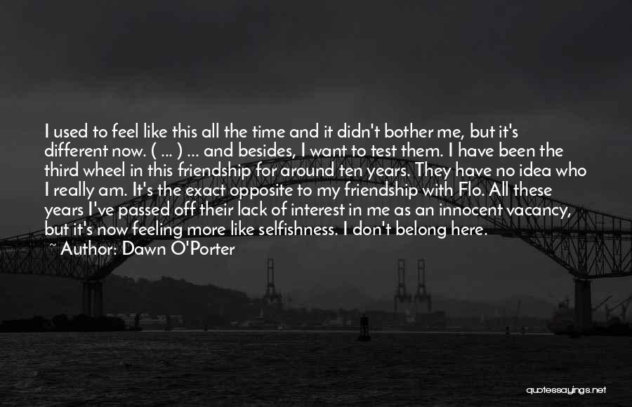 It's Different Now Quotes By Dawn O'Porter