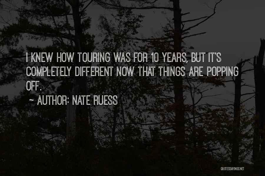 It's Different Now Quotes By Nate Ruess