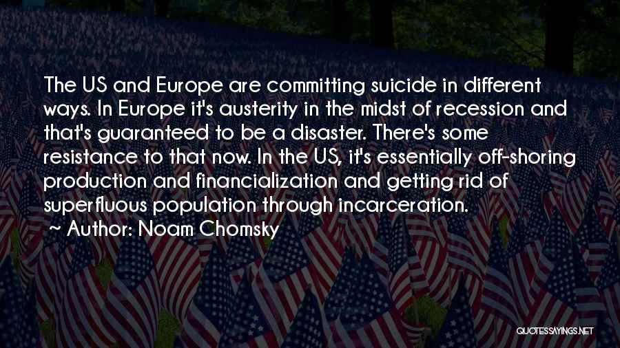It's Different Now Quotes By Noam Chomsky