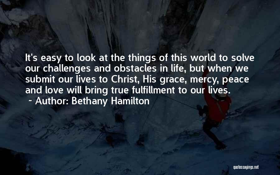 It's Easy To Love Quotes By Bethany Hamilton