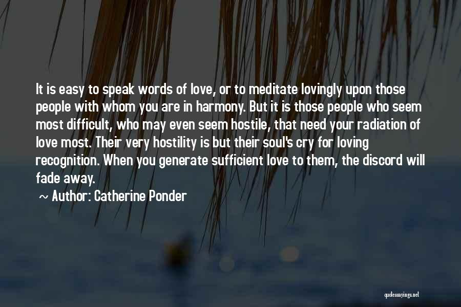 It's Easy To Love Quotes By Catherine Ponder