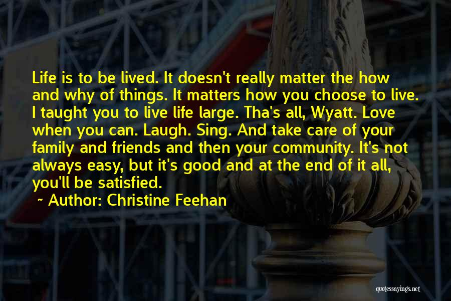 It's Easy To Love Quotes By Christine Feehan