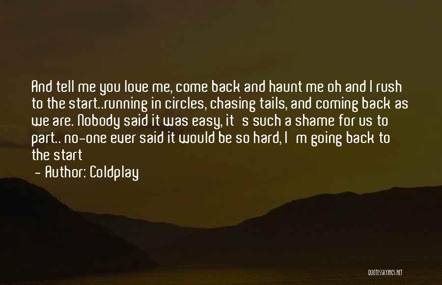 It's Easy To Love Quotes By Coldplay