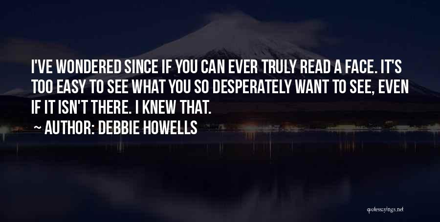 It's Easy To Love Quotes By Debbie Howells