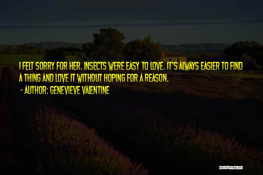 It's Easy To Love Quotes By Genevieve Valentine