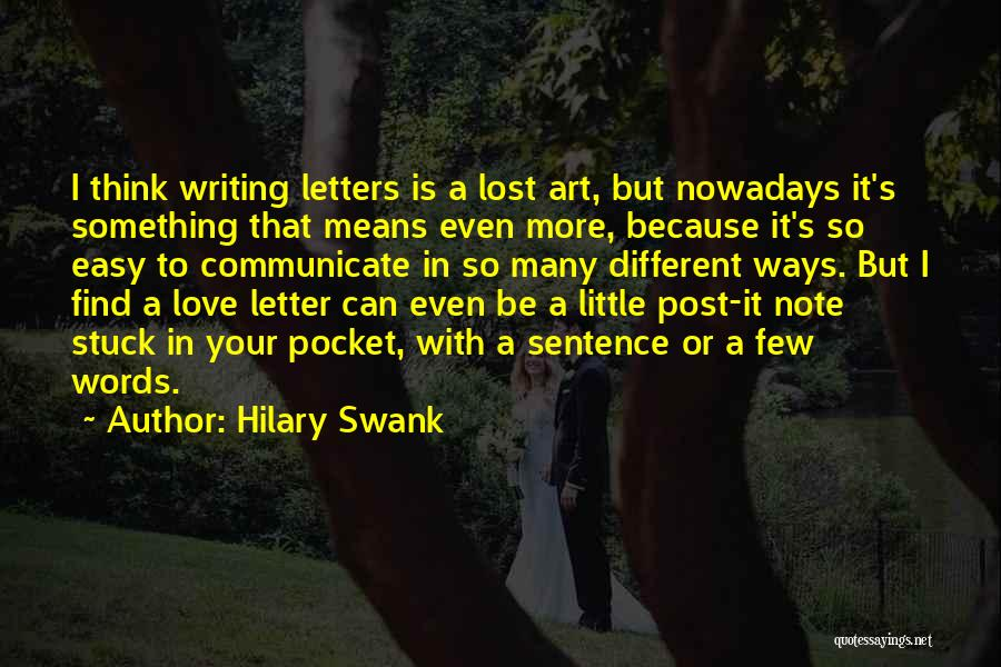 It's Easy To Love Quotes By Hilary Swank