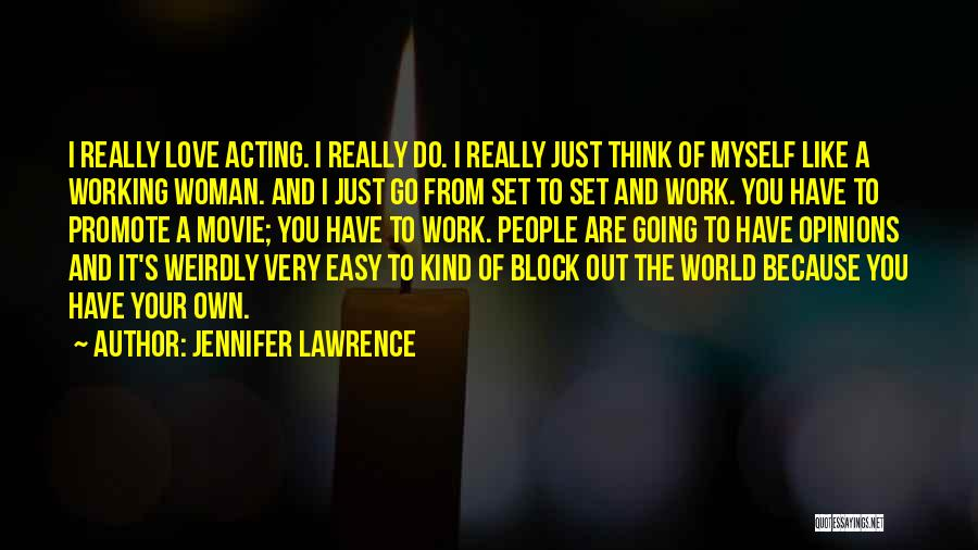 It's Easy To Love Quotes By Jennifer Lawrence
