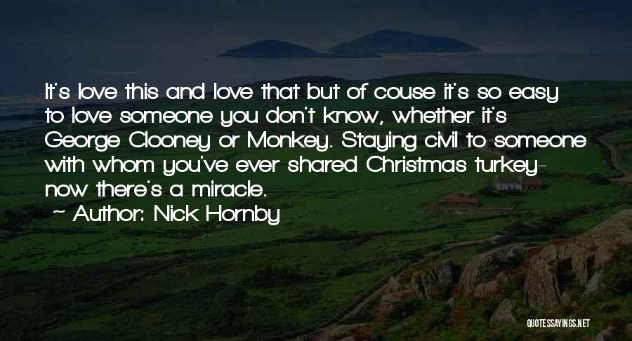 It's Easy To Love Quotes By Nick Hornby