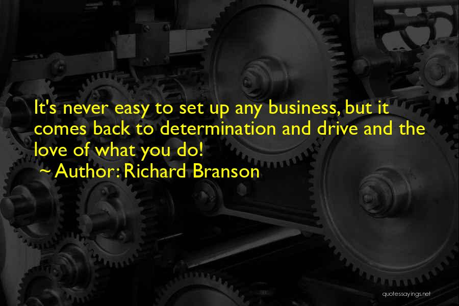 It's Easy To Love Quotes By Richard Branson