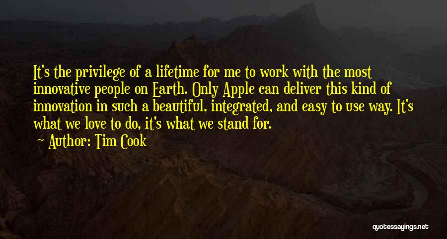 It's Easy To Love Quotes By Tim Cook
