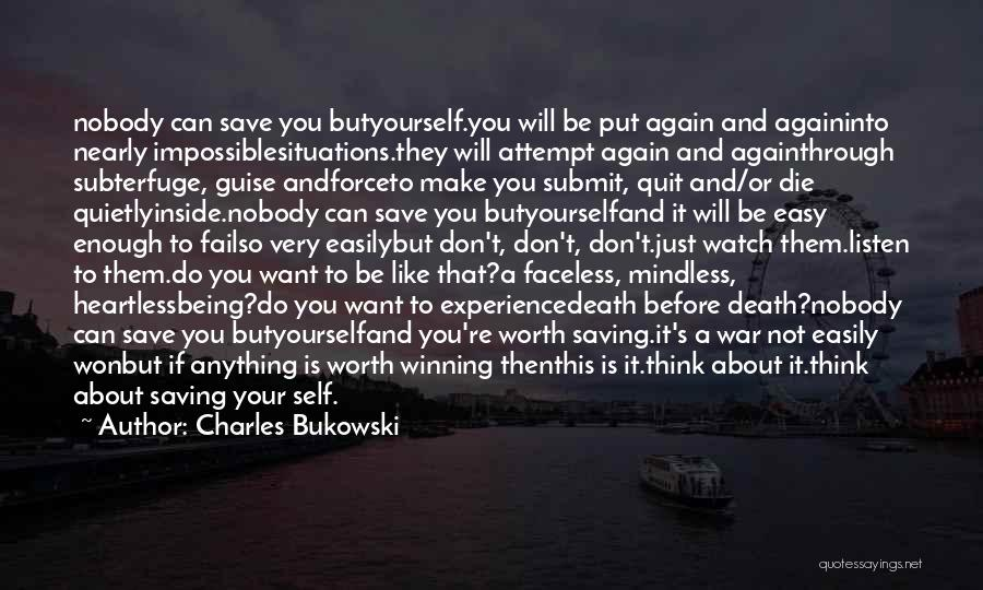 It's Easy To Quit Quotes By Charles Bukowski