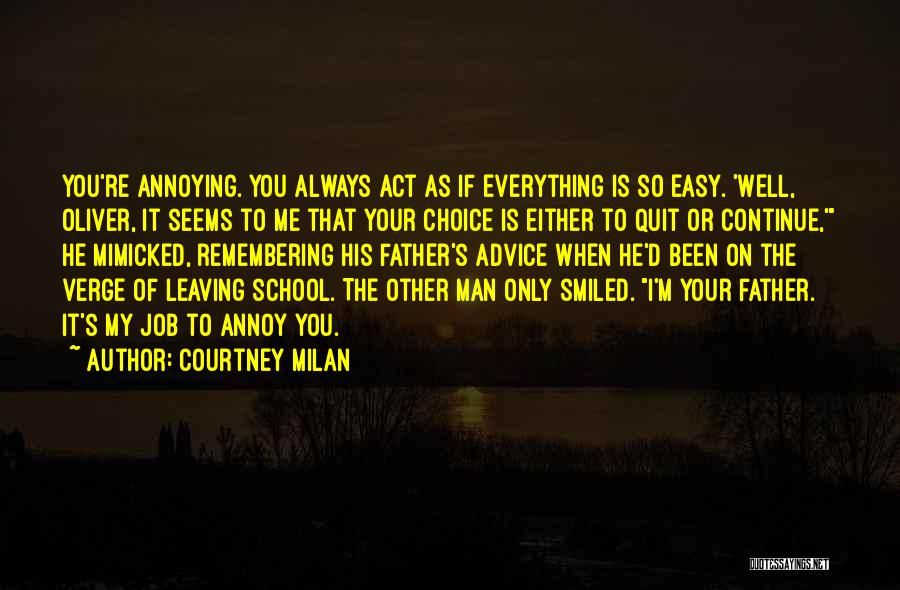 It's Easy To Quit Quotes By Courtney Milan