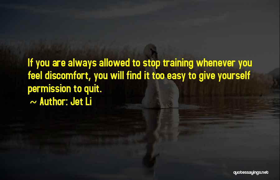 It's Easy To Quit Quotes By Jet Li