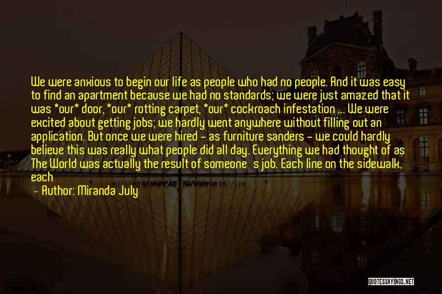 It's Easy To Quit Quotes By Miranda July