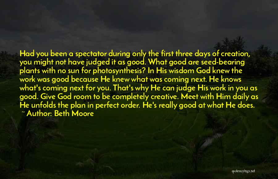 It's Just Been One Of Those Days Quotes By Beth Moore