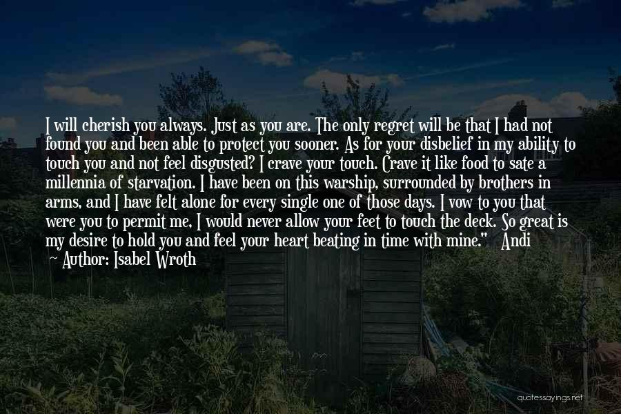 It's Just Been One Of Those Days Quotes By Isabel Wroth