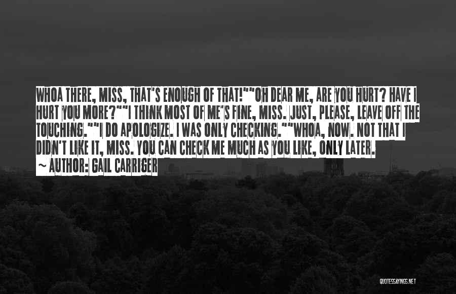 It's Just Me Now Quotes By Gail Carriger