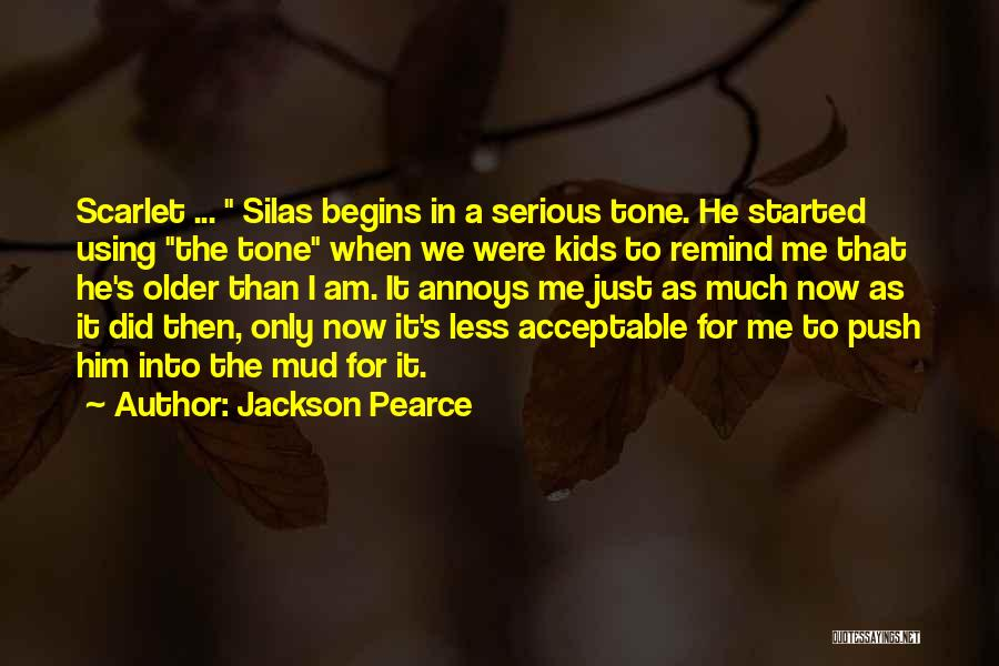 It's Just Me Now Quotes By Jackson Pearce