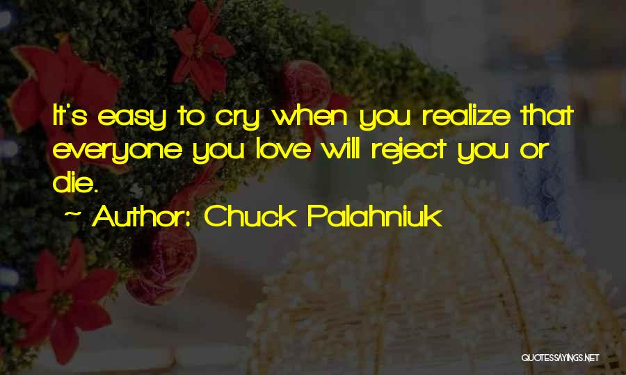 It's Love When Quotes By Chuck Palahniuk