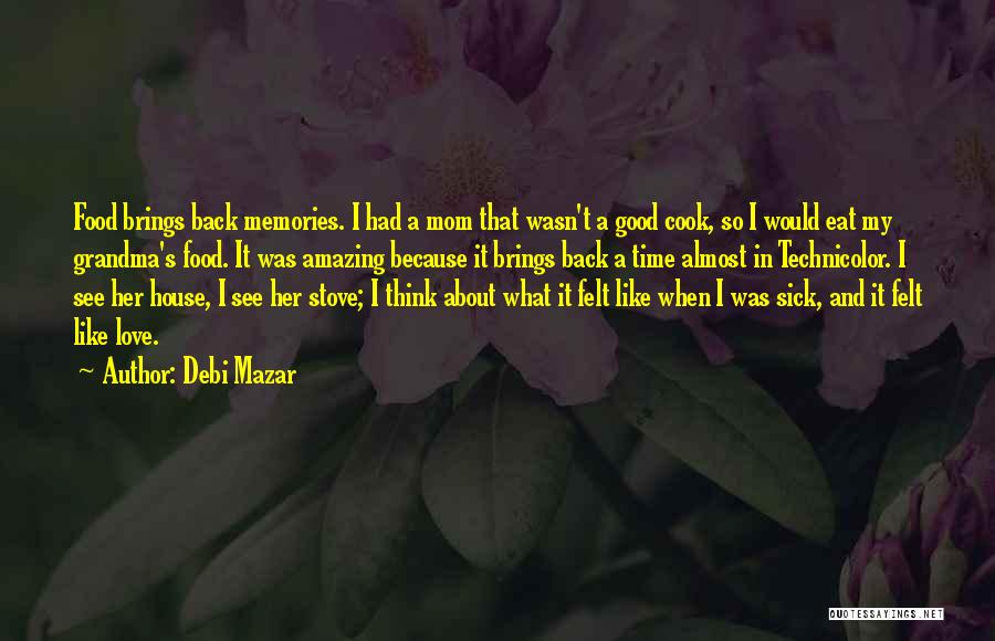 It's Love When Quotes By Debi Mazar
