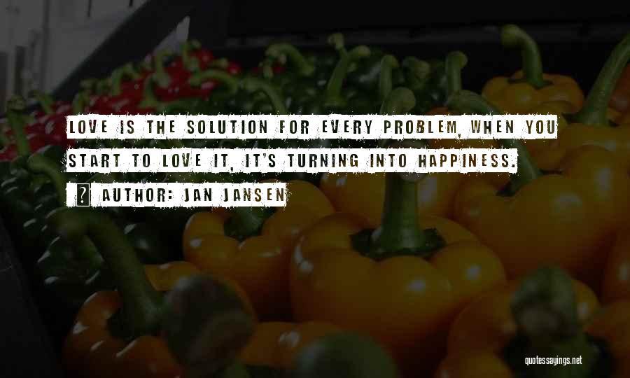 It's Love When Quotes By Jan Jansen
