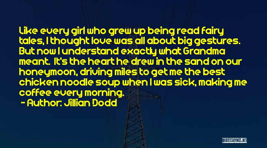 It's Love When Quotes By Jillian Dodd