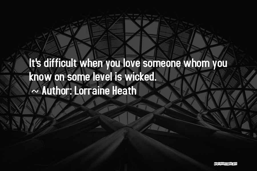 It's Love When Quotes By Lorraine Heath