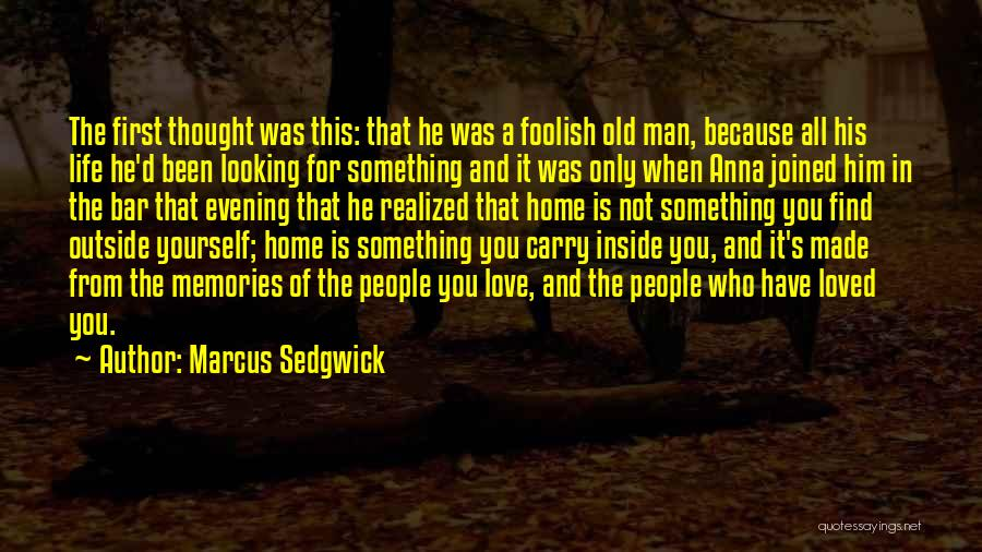 It's Love When Quotes By Marcus Sedgwick