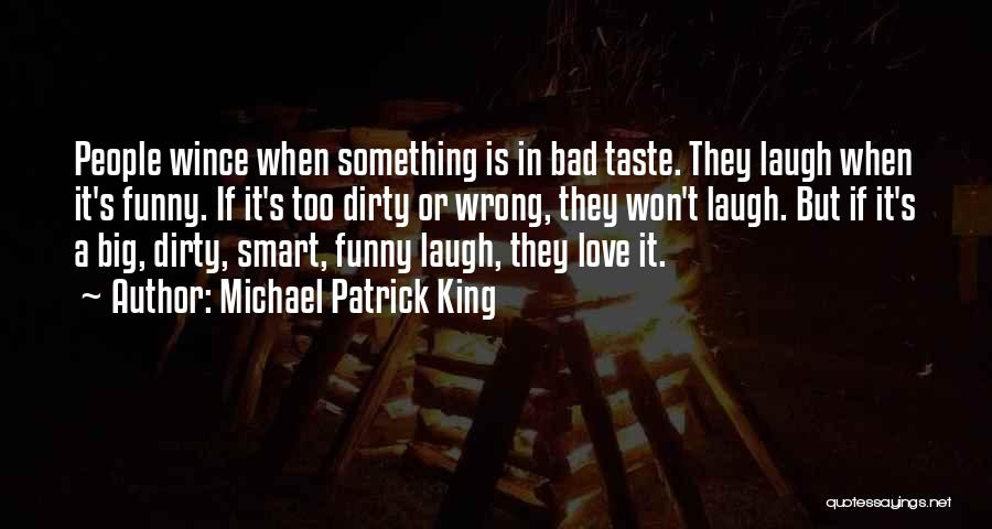 It's Love When Quotes By Michael Patrick King