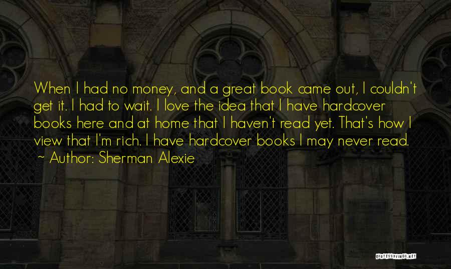It's Love When Quotes By Sherman Alexie
