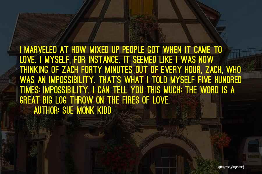It's Love When Quotes By Sue Monk Kidd
