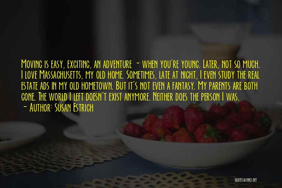 It's Love When Quotes By Susan Estrich