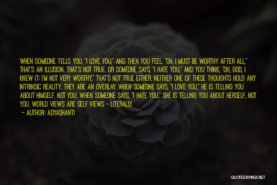 It's Not All About You Quotes By Adyashanti