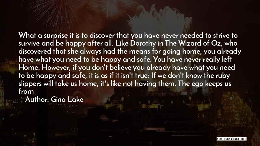 It's Not All About You Quotes By Gina Lake
