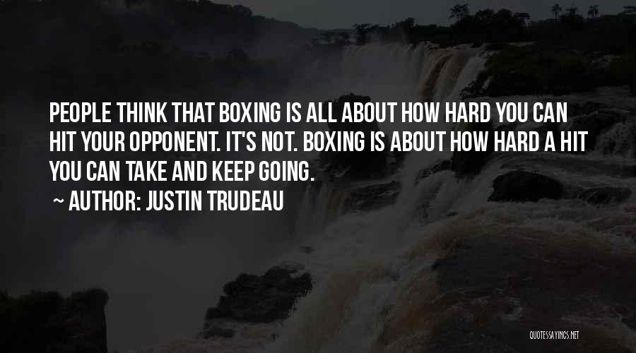 It's Not All About You Quotes By Justin Trudeau