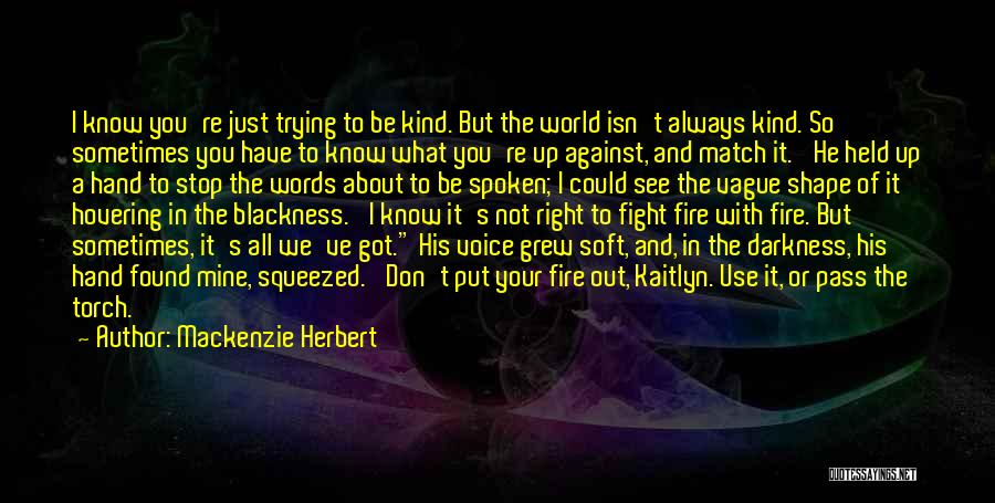 It's Not All About You Quotes By Mackenzie Herbert