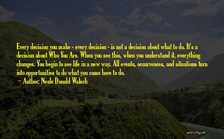 It's Not All About You Quotes By Neale Donald Walsch
