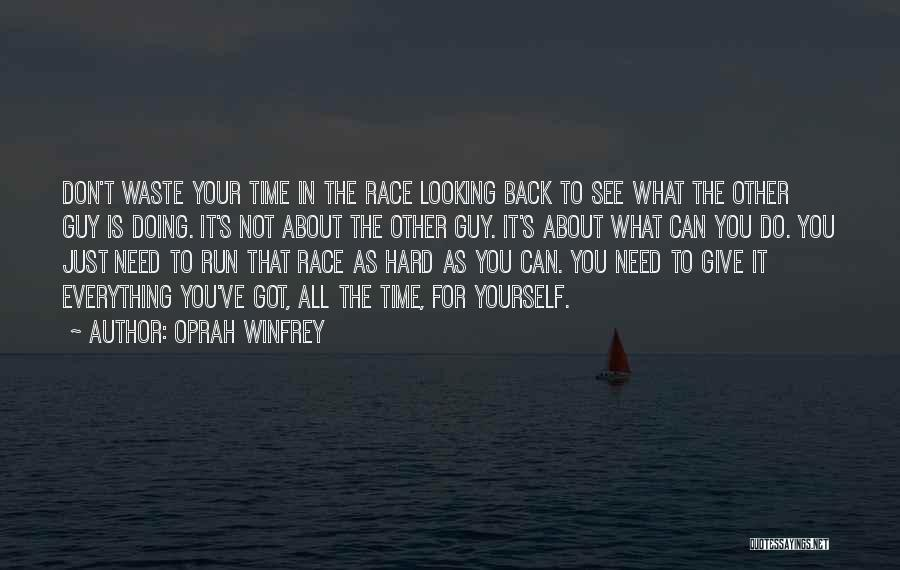 It's Not All About You Quotes By Oprah Winfrey