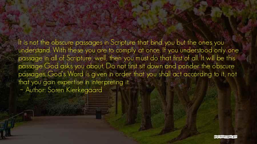 It's Not All About You Quotes By Soren Kierkegaard