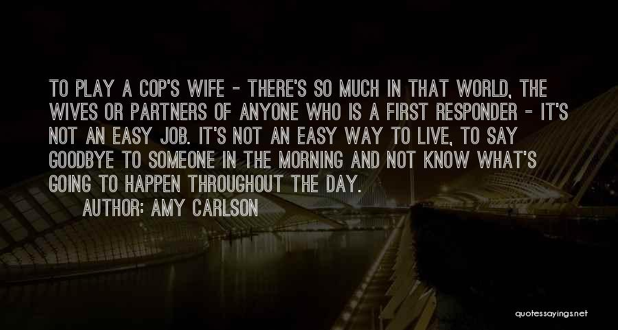 It's Not Goodbye Quotes By Amy Carlson