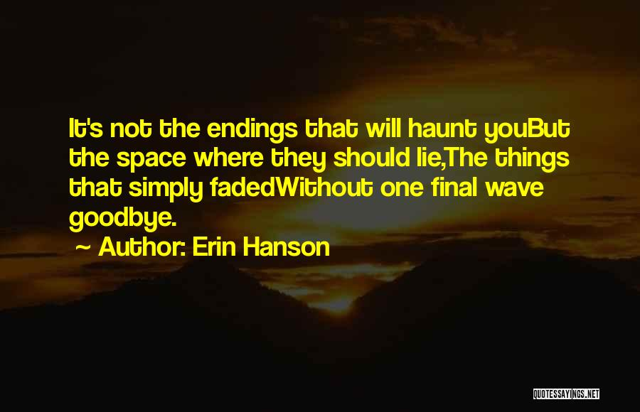 It's Not Goodbye Quotes By Erin Hanson
