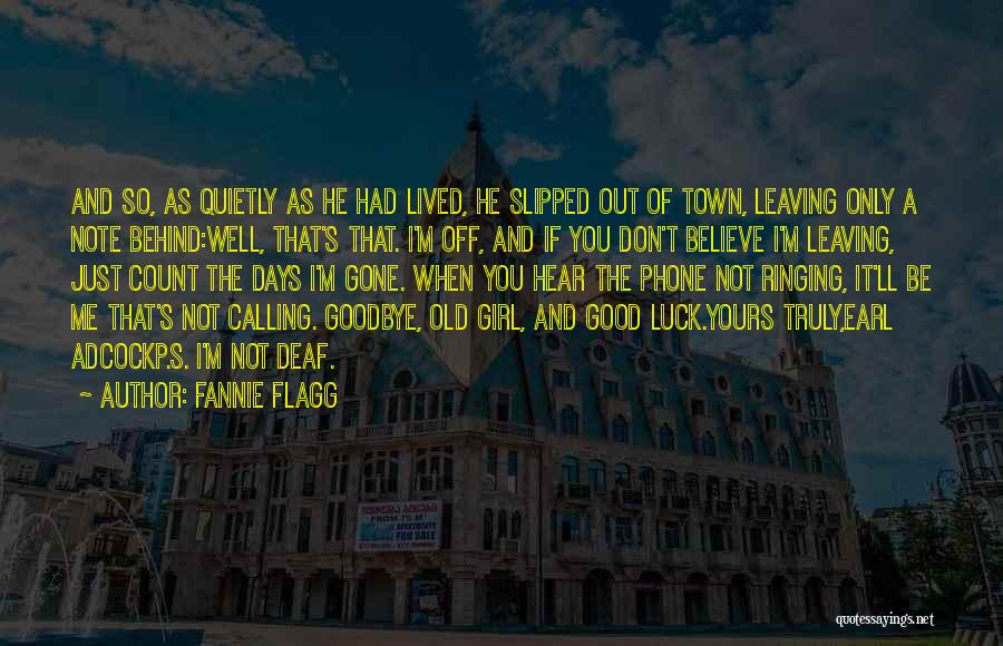 It's Not Goodbye Quotes By Fannie Flagg