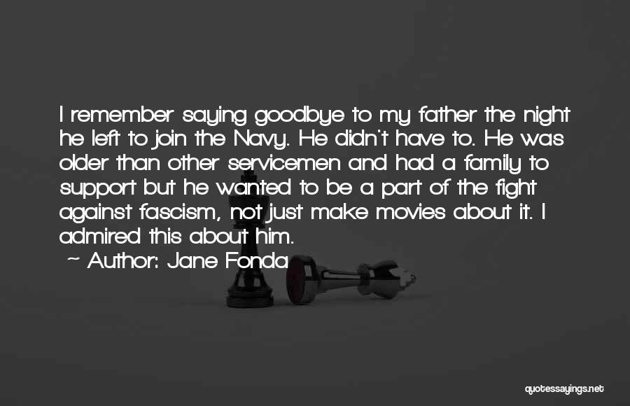It's Not Goodbye Quotes By Jane Fonda