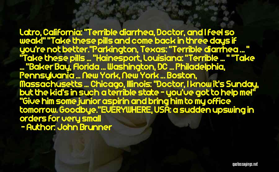 It's Not Goodbye Quotes By John Brunner