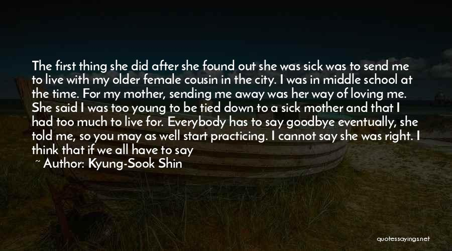 It's Not Goodbye Quotes By Kyung-Sook Shin