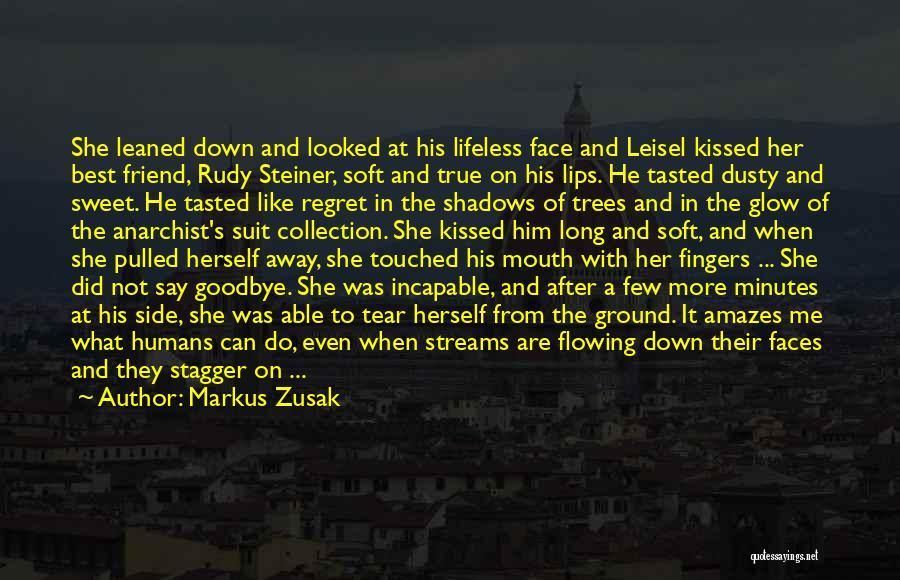 It's Not Goodbye Quotes By Markus Zusak